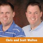Chris and Scott Walton