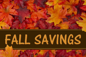 Fall into savings from Clyde S. Walton!